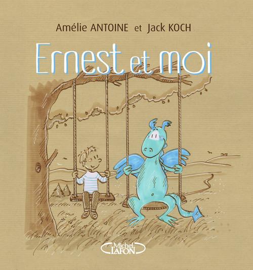 Vente EBooks : Ernest et moi  - Amélie ANTOINE