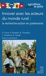 Innover avec les acteurs du monde rural : la recherche-action en partenariat  - L Temple - P Gasselin - Pierre Gasselin - Guy Faure - Bernard Triomphe - H Hocde - Henri Hocdé - G Faure - Ludovic Temple