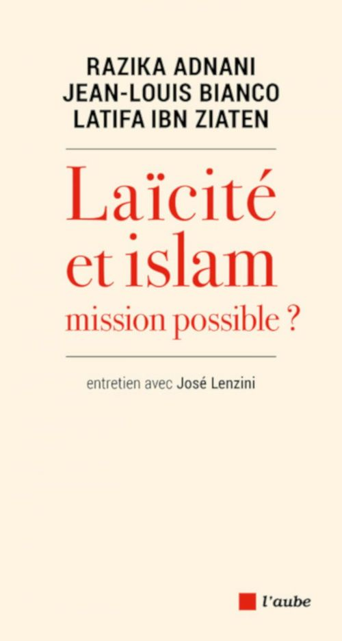 Laïcité ou Islam : Mission possible ?