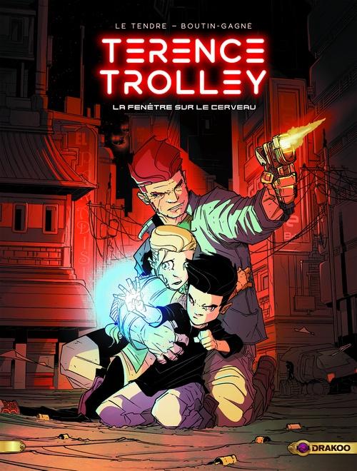 Terence Trolley - Tome 1 - La fenêtre sur le cerveau