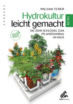 Vente EBooks : Hydrokultur leicht gemacht - Mini Edition  - William Texier