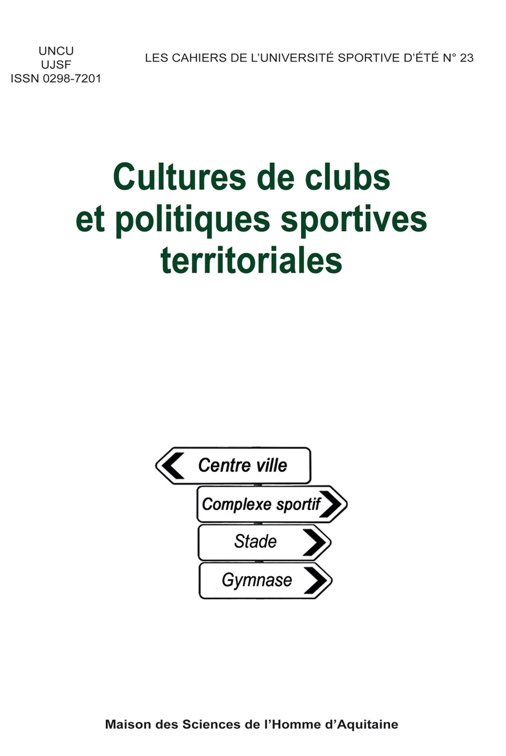 Cultures de clubs et politiques sportives territoriales