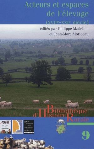 Acteurs et espaces de l'élevage ; XVII-XIX siècle