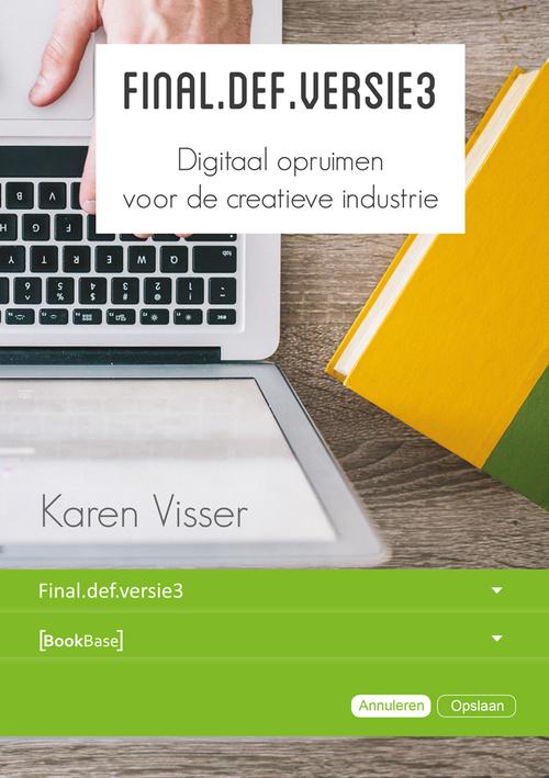 Final.def.versie3, Digitaal opruimen voor de creatieve industrie