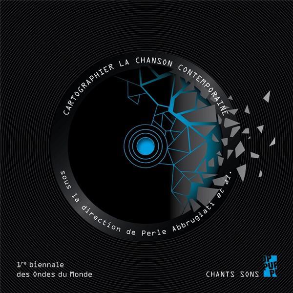 Cartographier la chanson contemporaine ; première biennale des ondes du monde