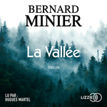 Vente AudioBook : La Vallée  - Bernard Minier
