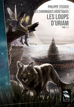 Vente EBooks : Les Loups d'Uriam  - Philippe Tessier