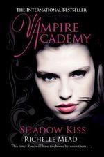 Vente Livre Numérique : Vampire Academy: Shadow Kiss  - Richelle Mead