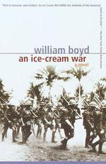 Vente Livre Numérique : An Ice-Cream War  - William Boyd