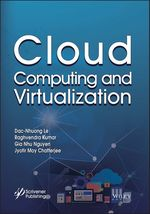 Cloud Computing and Virtualization  - Jyotir Moy Chatterjee - Gia Nhu Nguyen - Dac-Nhuong Le - Raghvendra Kumar