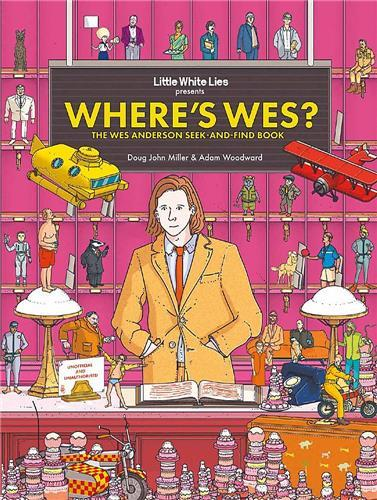 Where's wes? the wes anderson seek-and-find book