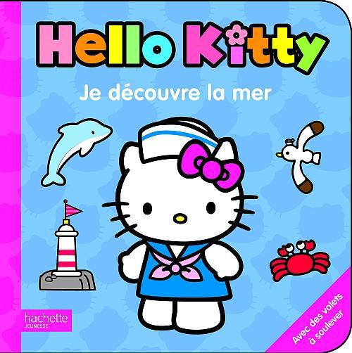 Hello Kitty ; Je Decouvre La Mer
