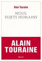 Vente Livre Numérique : Nous, sujets humains  - Alain TOURAINE