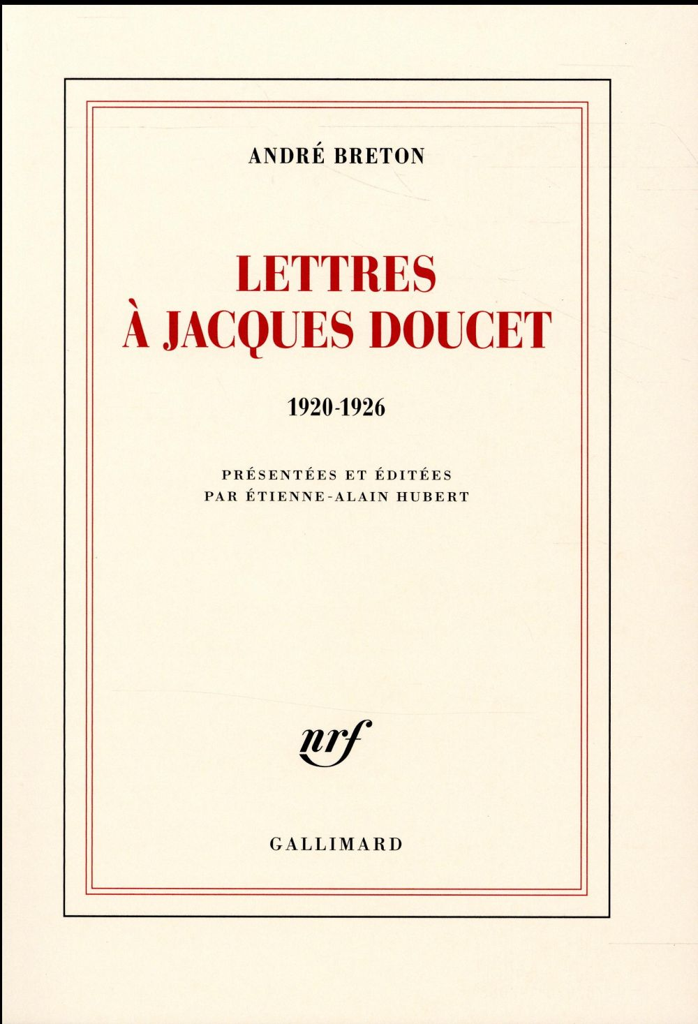 LETTRES A JACQUES DOUCET - (1920-1926)
