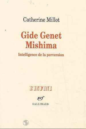 Gide genet mishima - intelligence de la perversion