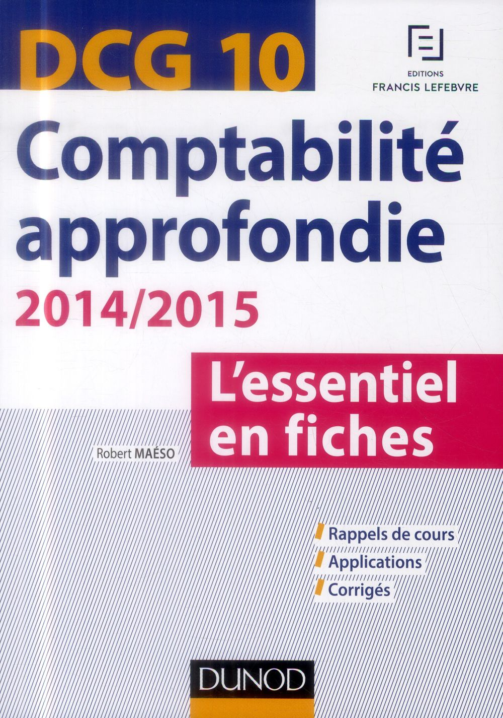 Dcg 10 ; Comptabilite Approfondie ; L'Essentiel En Fiches ; 4e Edition