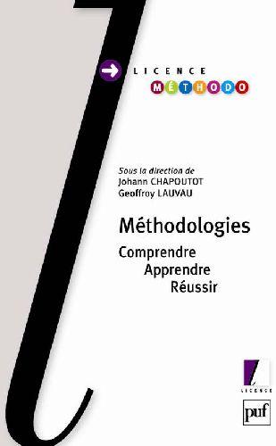 Methodologies ; Comprendre, Apprendre, Reussir