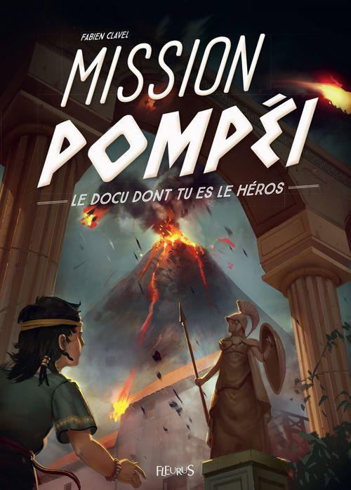 Vente Livre Numérique : Mission Pompéi  - Fabien Clavel