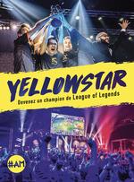 Vente EBooks : Yellowstar, devenez un champion de League of Legends