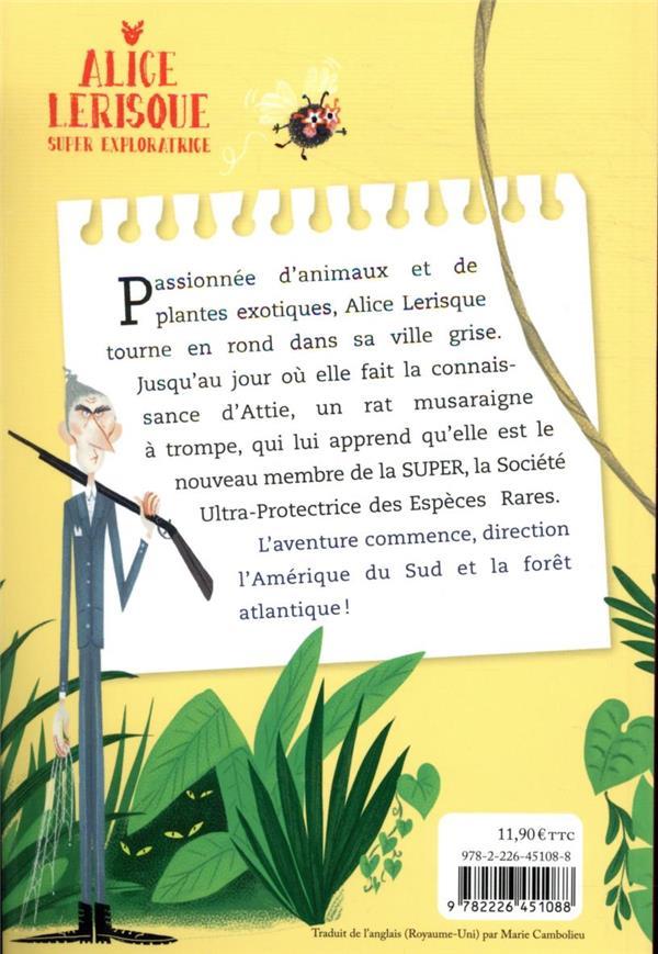 Alice Lerisque super exploratrice t.1 ; S.O.S forêt en danger