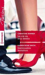 Vente Livre Numérique : La clé de leur destin - Inavouable tentation  - Karen Rose Smith - Christine Rimmer