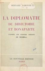 La diplomatie du Directoire et Bonaparte  - Bernard Nabonne