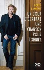 Vente Livre Numérique : Un jour, j'écrirai une chanson pour Johnny  - Boris Lanneau