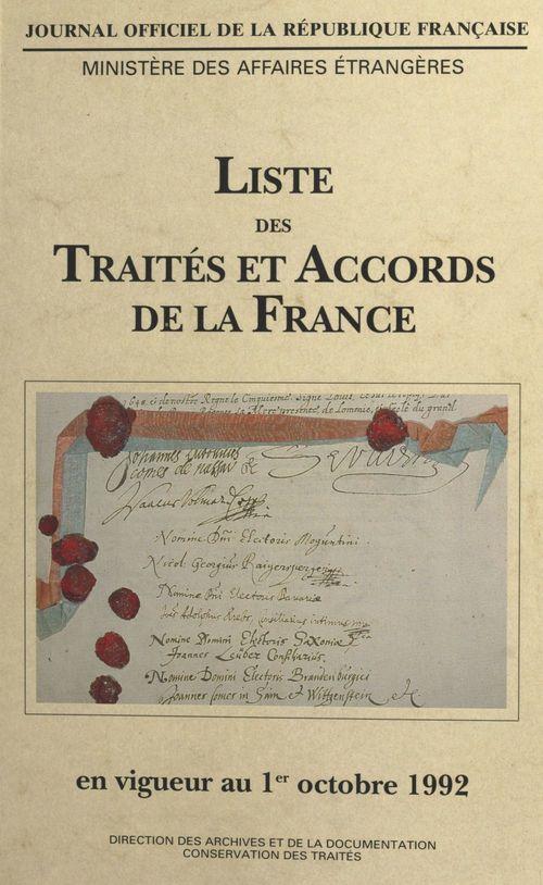 Liste des traités et accords de la France en vigueur au 1er octobre 1992