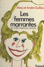 Vente EBooks : Les femmes marrantes  - André Guillois - Mina Guillois