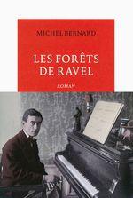 Vente EBooks : Les Forêts de Ravel  - Michel.. Bernard