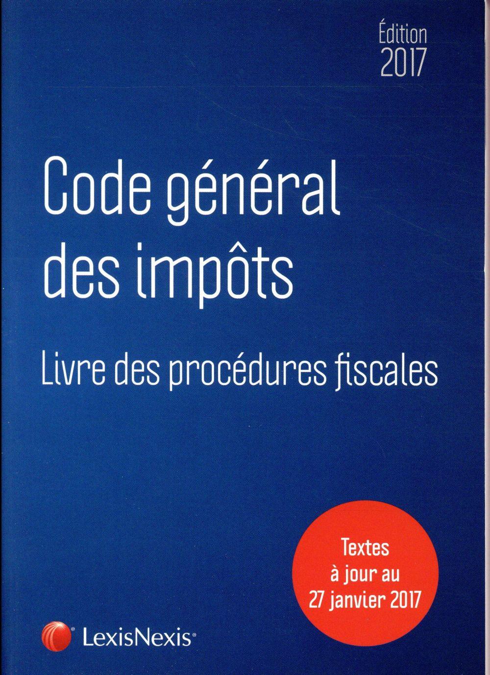 Code général des impôts (édition 2017)