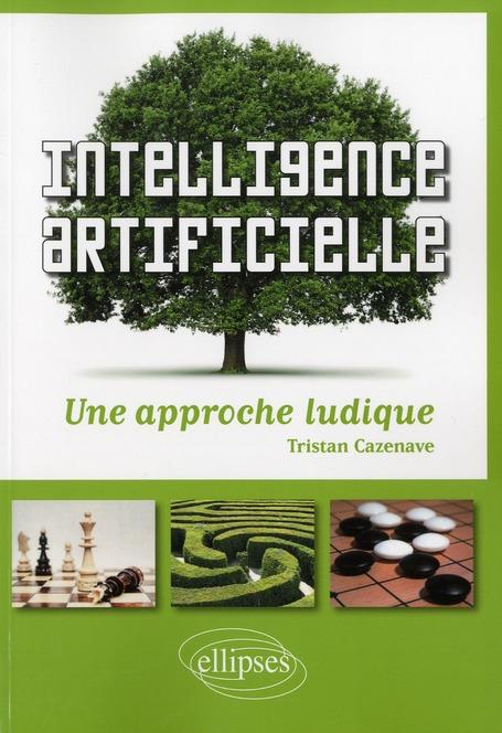Intelligence artificielle - une approche ludique