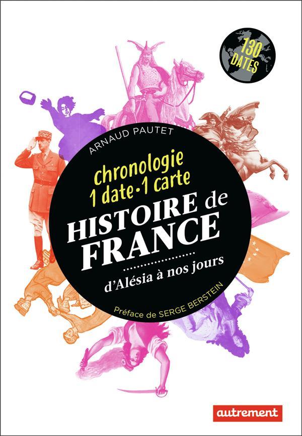 Histoire de France ; d'Alésia à nos jours