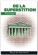 Vente Livre Numérique : De la superstition  - PLUTARQUE
