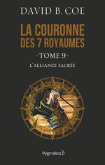 Vente Livre Numérique : La couronne des 7 royaumes (Tome 9) - L'Alliance sacrée  - David B. Coe