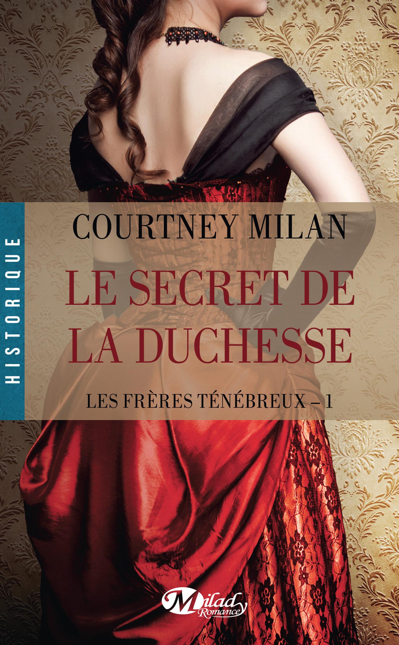 Les frères ténébreux T.1 ; le secret de la duchesse