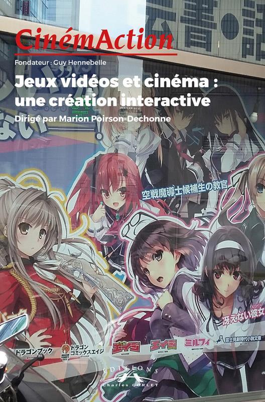 Cinemaction n.168 ; jeux video et cinema : une creation interactive