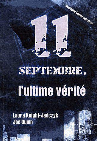 11 Septembre, l'ultime vérité