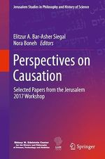 Perspectives on Causation  - Elitzur A. Bar-Asher Siegal - Nora Boneh