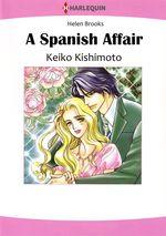 Vente EBooks : Harlequin Comics: A Spanish Affair  - Helen Brooks - Keiko Kishimoto