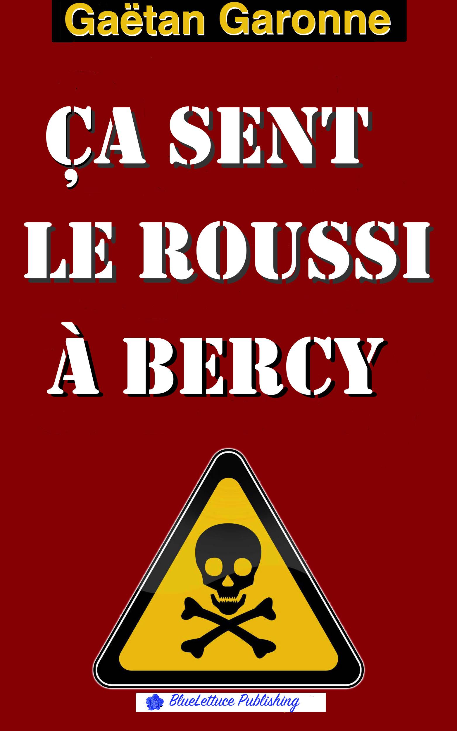 Ça sent le roussi à Bercy