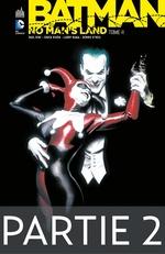 Batman - No Man's Land - Tome 4 - Partie 2  - Collectif - Paul Dini - Larry Hama - Dennis O'Neil - Chuck Dixon