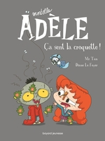 Vente EBooks : Roman Mortelle Adèle, Tome 11  - Mr Tan - M. TAN - Diane Le Feyer