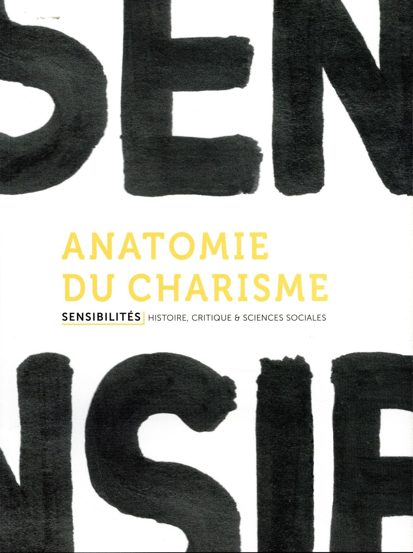 Sensibilites N.1 ; Anatomie Du Charisme