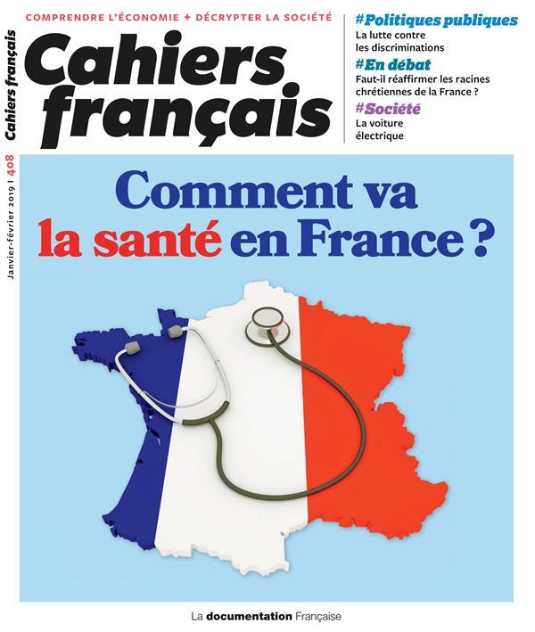 cahiers français t.408 ; comment va la santé en France ?