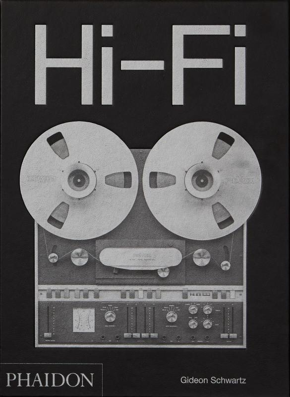 Hi-fi ; the history of high-end audio design