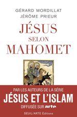 Vente Livre Numérique : Jésus selon Mahomet  - Jérôme PRIEUR - Gérard Mordillat