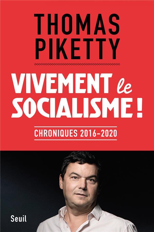 Vivement le socialisme ! chroniques 2016-2020
