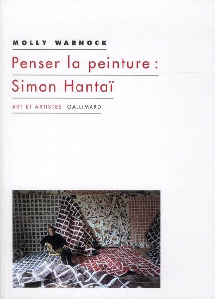 Penser la peinture : Simon Hantaï