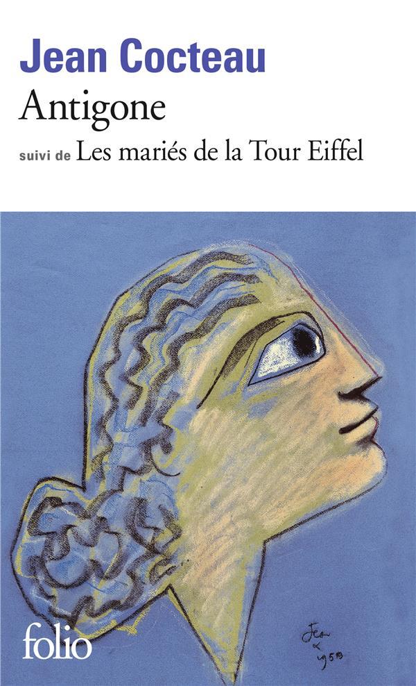 Antigone ; les mariés de la Tour Eiffel